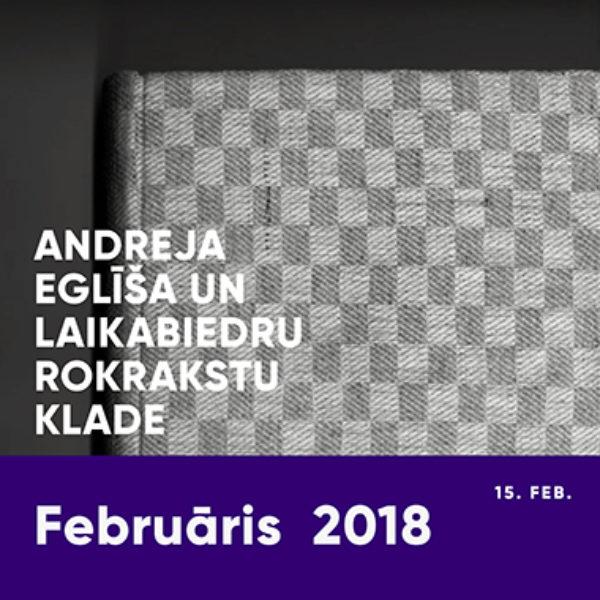 Andreja Eglīša un laikabiedru rokrakstu klade