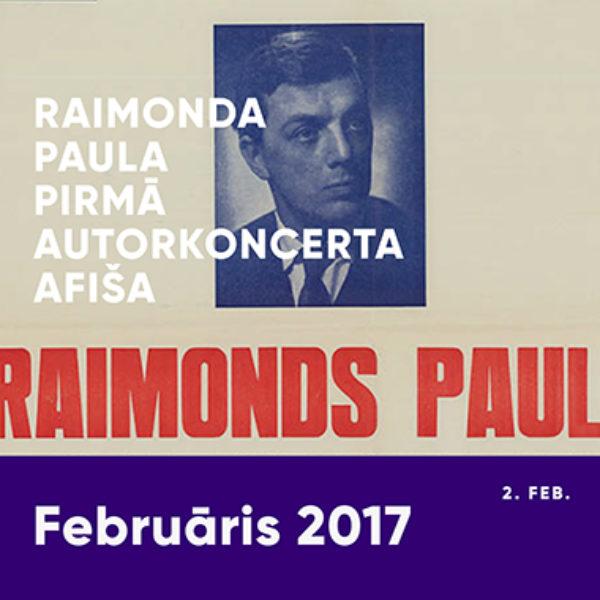 Raimonda Paula pirmā autorkoncerta afiša
