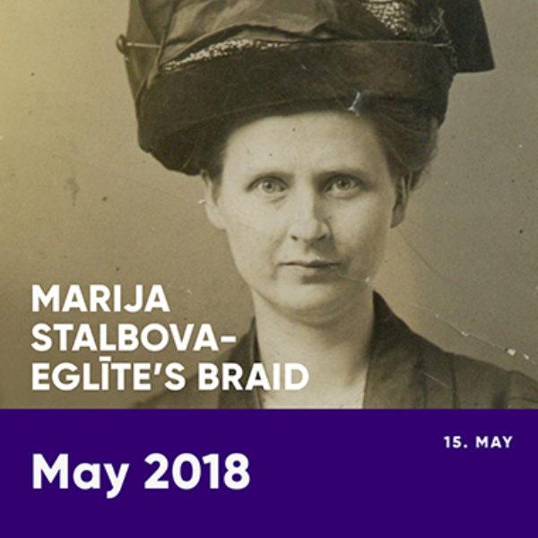 Marija Stalbova-Eglīte's braid